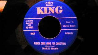 Charles Brown - Please Come Home For Christmas (The Original)