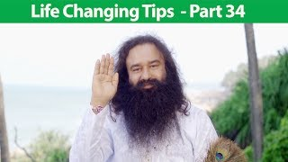 Life Changing Tips Part 34 | Saint Dr MSG Insan