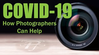 COVID-19 – How Photographers Can Help