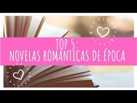 TOP 5: NOVELAS ROMÁNTICAS DE ÉPOCA