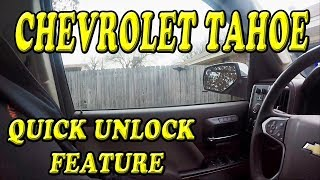 Chevrolet Tahoe Quick unlock feature you may not know about