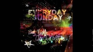 Everyday Sunday- Under Your Thumb