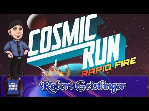 Cosmic Run: Rapid Fire Review - with Robert Geistlinger
