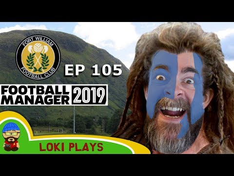 FM19 Fort William FC - The Challenge EP105 - Championship - Football Manager 2019