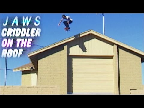 Jaws' Criddler On the Roof Part