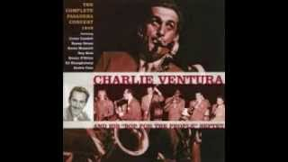 I'm Forever Blowing Bubbles - Charlie Ventura