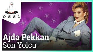 Ajda Pekkan / Son Yolcu (Official Audio)