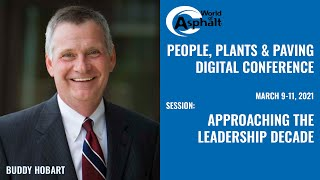 People, Plants & Paving – Approaching the Leadership Decade