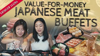 VALUE-FOR-MONEY JAPANESE MEAT BUFFETS | Eatbook Vlogs | EP 118