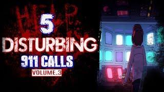 5 Real 911 Calls | Vol.3 | Real Scary 911 Calls | Creepy 911 Calls | True Scary 911 Calls