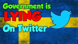 The Swedish Government is lying to its citizens and the world