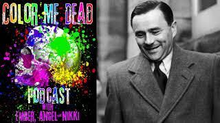 Podcast - Color Me Dead  -Episode 3: The Acid Bath Killer JGH