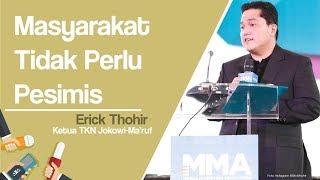 Yakin 2030 Indonesia Tidak Akan Bubar, Erick Thohir: Masyarakat Jangan Pesimis