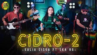 Lirik Lagu Cidro 2 - Kalia Siska feat SKA 86, Lengkap dengan Chord Kunci Gitar