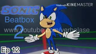 (REUPLOADED) Sonic Beatbox Solo 2 (Fanmade)