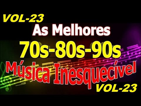 Músicas Internacionais Românticas Anos 70-80-90 vol-23