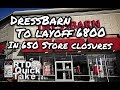 Dressbarn To Layoff 6800 Workers In 650 Store Closures - RTD Quick Take