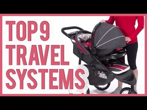 Best Stroller Travel System 2018  – TOP 9 Stroller Travel Systems