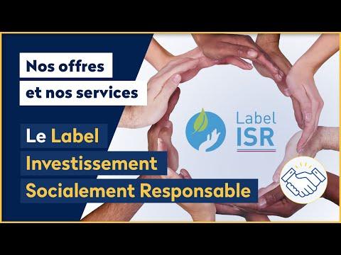 <strong>Qu'est-ce que le label Investissement Socialement Responsable (ISR) ?</strong>