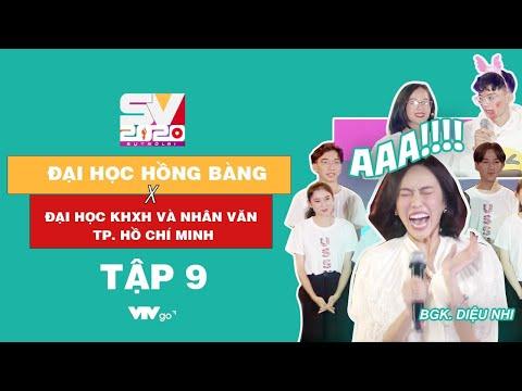 SV 2020 | Tập 9 | Đại học KHXH và Nhân văn TP. Hồ Chí Minh VS Đại học Hồng Bàng