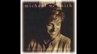 Michael W. Smith - Place In This World