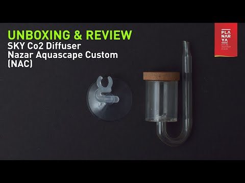 Unboxing & Review SKY CO2 Diffuser – Nazar Aquascape Custom (NAC)