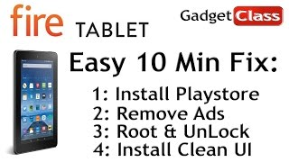 """Easy 10Min 7"""" Amazon Fire Tablet Fix ~Add Playstore, Root/Unlock, Remove Ads, Launcher, etc ~5th Gen"""