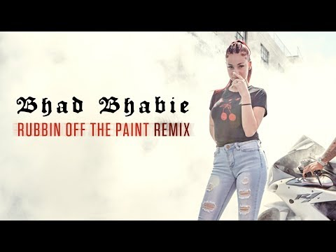 Bhad Bhabie – Rubbin Off The Paint