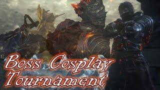 Dark Souls 3 - Boss Cosplay Tournament (COMPLETED)