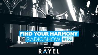 Andrew Rayel - Find Your Harmony Radioshow #162