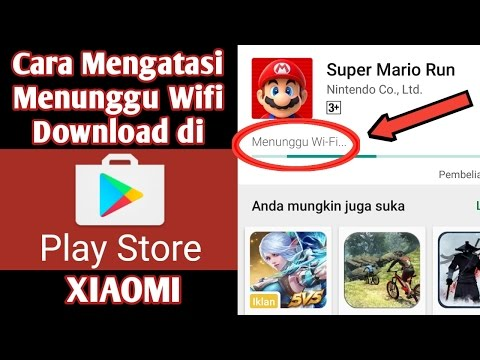 Video Cara Mengatasi Playstore Menunggu Wifi Sa'at Download di Xiaomi
