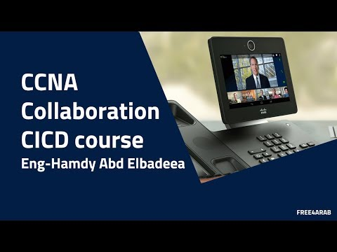 ‪02-CCNA Collaboration | CICD Course (Course Outline)By Eng-Hamdy Abd Elbadeea | Arabic‬‏