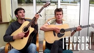 Hudson Taylor - You're Not Alone