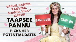 Varun Dhawan, Ranveer Singh, Kartik Aaryan : Taapsee Pannu picks potential dates | Game Over