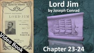 Chapter 23-24 - Lord Jim by Joseph Conrad