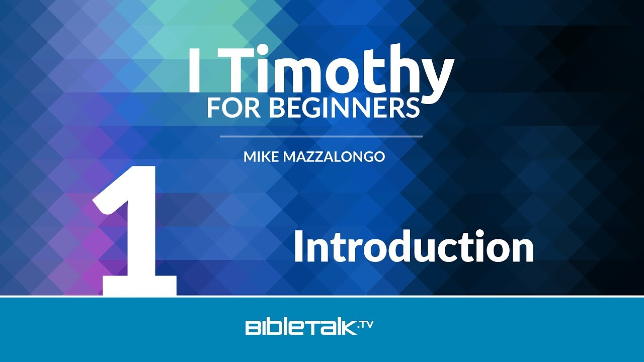 1. Introduction to I Timothy