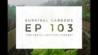 Survival Gardens - Ep 103
