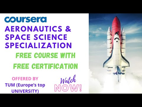 Free Aerospace Specialization On Coursera   Free Certification ...