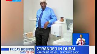 Self proclaimed NRM general Miguna Miguna remains stranded in Dubai