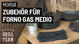 Zubehör für Morsoe Forno Gas Medio | Gussgrillplatte, Dutch-Oven, Pfanne, etc. | Vorstellung