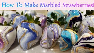 MARBLED STRAWBERRIES! (step By Step Tutorial For Chocolate Dipped Galaxy Berries In 2019!)