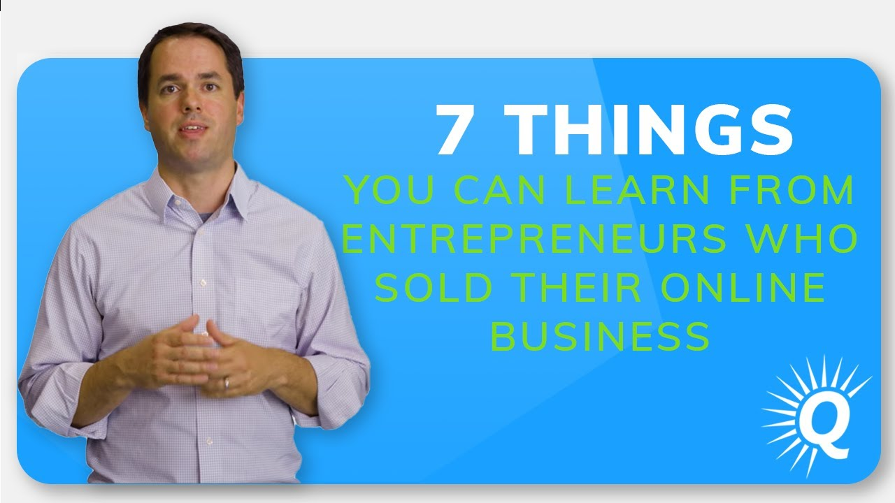 7 Things You Can Learn from Entrepreneurs Who Sold Their Online Businesses