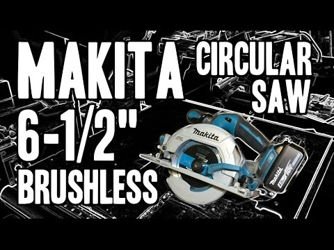 Makita XSH03 6-1/2″ Brushless 18V LXT Circular Saw – XSH03M / XSH03Z