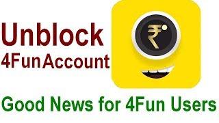 How to unblock 4fun account | 4Fun App account