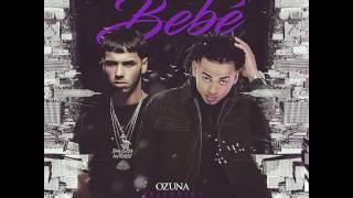 Bebé - Anuel AA Ft Ozuna - (Preview)│ODISEA││2017│