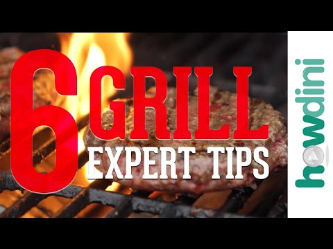 6 Expert Grilling Tips and Hacks