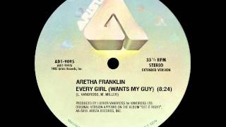 Aretha Franklin - Every Girl (Wants My Guy) (extended version)