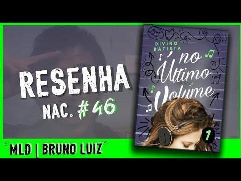 Resenha Nac. #46 - No Último Volume do Divino B'atista - MDL