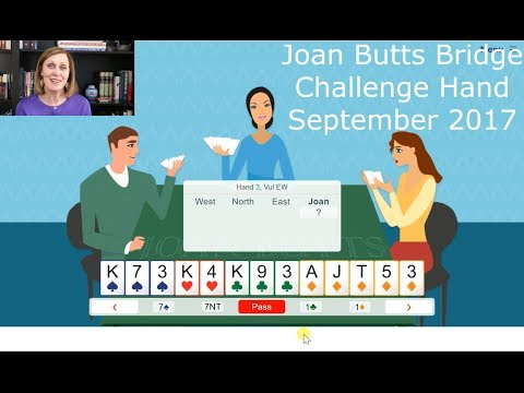 September 2017 Challenge Hand - Learn To Play Bridge With Joan Butts Bridge