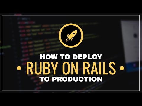 Deploy Ruby on Rails To Production in 2019